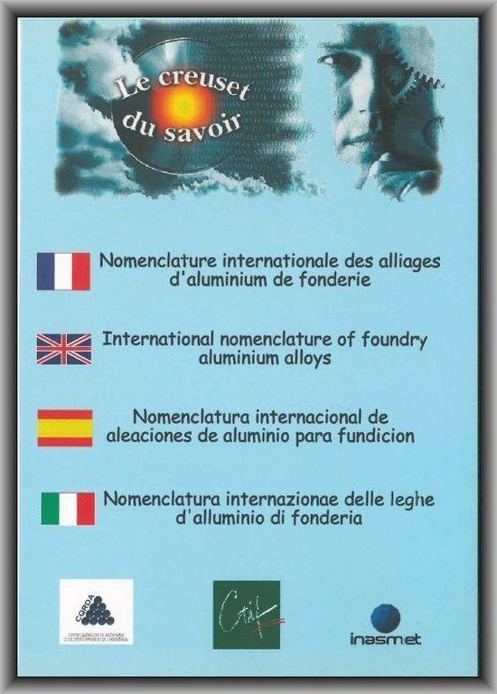 Nomenclature internationale des alliages d'aluminium de fonderie